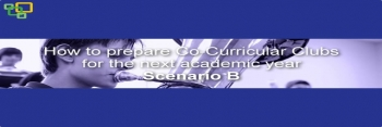 How to prepare Co-Curricular Clubs for the next academic year - Scenario B