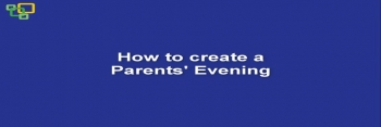 How to create a Parents' Evening