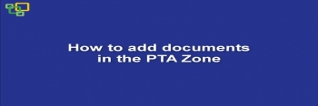 How to add documents in the PTA Zone