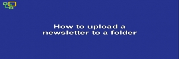 How to upload a newsletter to a folder
