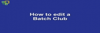 How to edit a Batch Club