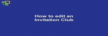 How to edit an Invitation Club